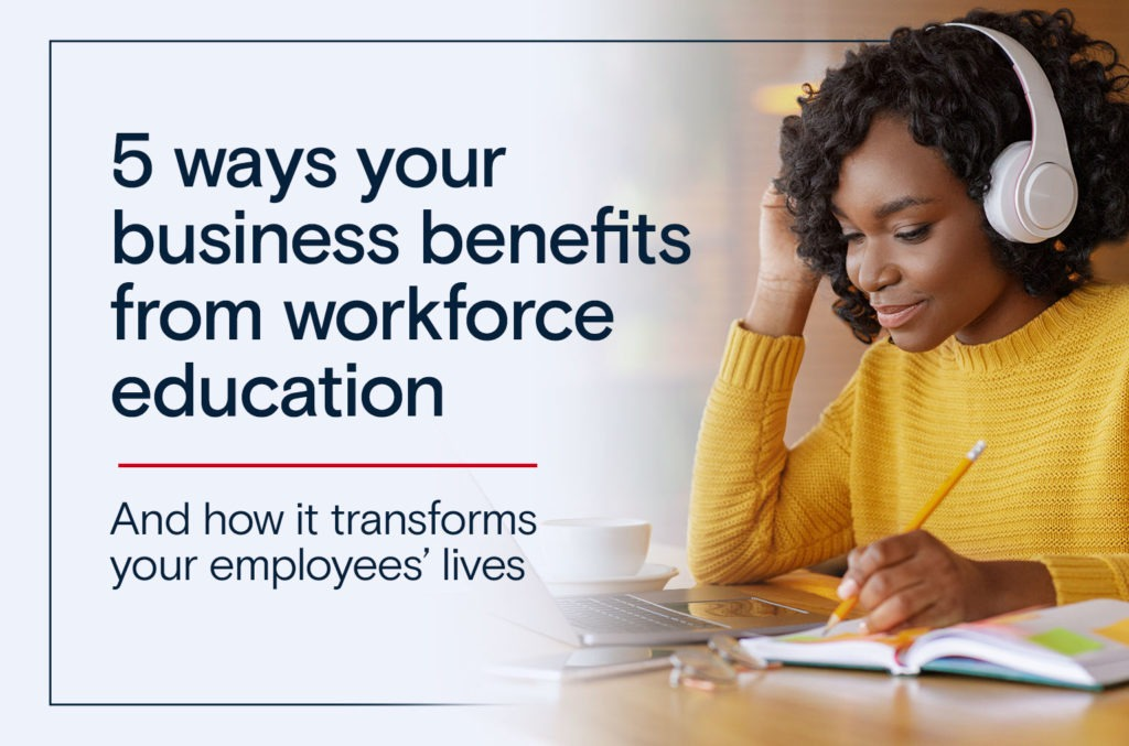 5 Ways Your Business Benefits from Workplace Education