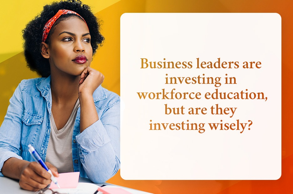 business leaders are investing in workforce education header graphic